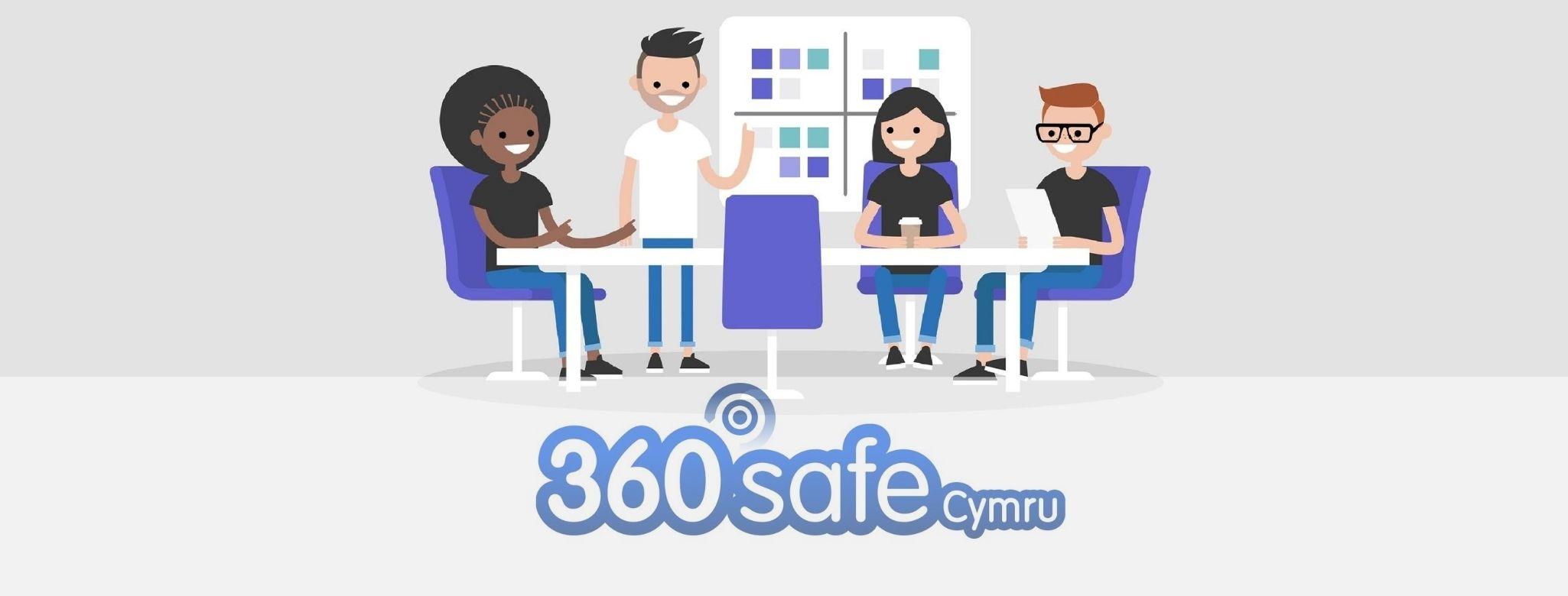 360 safe Cymru